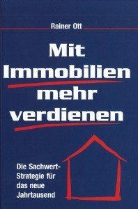 Buch Mit Immobilien mehr verdienen die Sachwertstrategie für das neue Jahrtausend von Rainer Ott Schlüsselfeld
